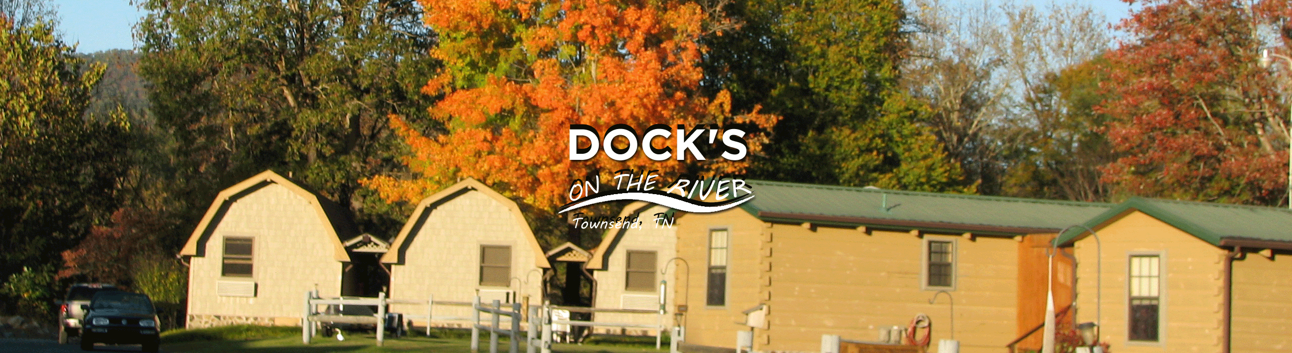 Dock's On The River Motel and Cabins Townsend TN